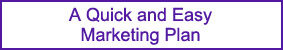 A Quick and Easy Marketing Plan
