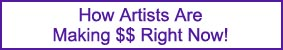 How Artists Are Making $$ Right Now